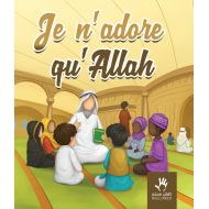 Je n'adore qu'ALLAH? : COUVERTURE ABIMEE